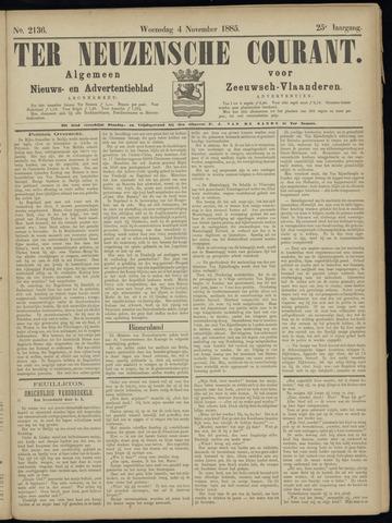 Ter Neuzensche Courant. Algemeen Nieuws- en Advertentieblad voor Zeeuwsch-Vlaanderen / Neuzensche Courant ... (idem) / (Algemeen) nieuws en advertentieblad voor Zeeuwsch-Vlaanderen 1885-11-04
