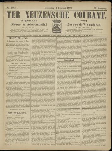 Ter Neuzensche Courant. Algemeen Nieuws- en Advertentieblad voor Zeeuwsch-Vlaanderen / Neuzensche Courant ... (idem) / (Algemeen) nieuws en advertentieblad voor Zeeuwsch-Vlaanderen 1891-02-04