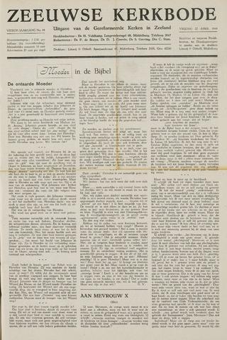 Zeeuwsche kerkbode, weekblad gewijd aan de belangen der gereformeerde kerken/ Zeeuwsch kerkblad 1949-04-22