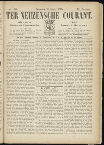 Ter Neuzensche Courant. Algemeen Nieuws- en Advertentieblad voor Zeeuwsch-Vlaanderen / Neuzensche Courant ... (idem) / (Algemeen) nieuws en advertentieblad voor Zeeuwsch-Vlaanderen 1878-10-16