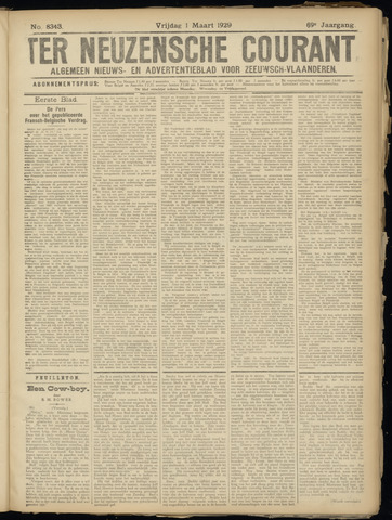 Ter Neuzensche Courant. Algemeen Nieuws- en Advertentieblad voor Zeeuwsch-Vlaanderen / Neuzensche Courant ... (idem) / (Algemeen) nieuws en advertentieblad voor Zeeuwsch-Vlaanderen 1929-03-01