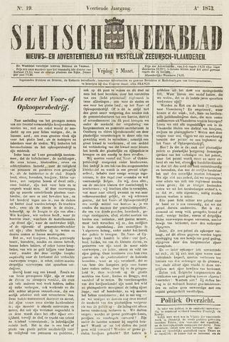 Sluisch Weekblad. Nieuws- en advertentieblad voor Westelijk Zeeuwsch-Vlaanderen 1873-03-07