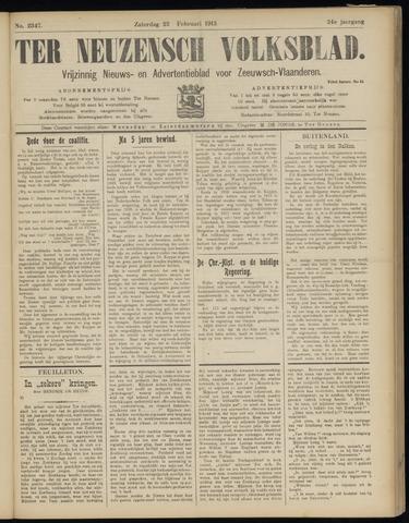 Ter Neuzensch Volksblad. Vrijzinnig nieuws- en advertentieblad voor Zeeuwsch- Vlaanderen / Zeeuwsch Nieuwsblad. Nieuws- en advertentieblad voor Zeeland 1913-02-22