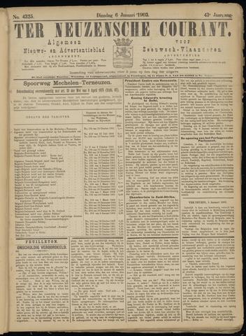 Ter Neuzensche Courant. Algemeen Nieuws- en Advertentieblad voor Zeeuwsch-Vlaanderen / Neuzensche Courant ... (idem) / (Algemeen) nieuws en advertentieblad voor Zeeuwsch-Vlaanderen 1903-01-06