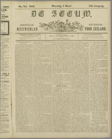 De Zeeuw. Christelijk-historisch nieuwsblad voor Zeeland 1906-03-05