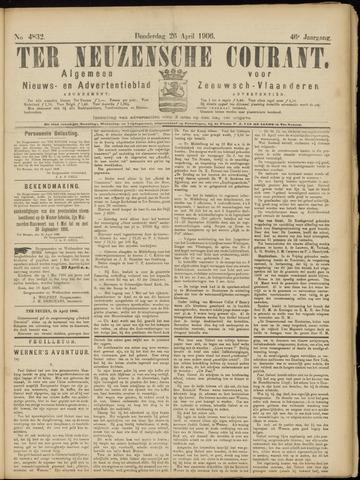 Ter Neuzensche Courant. Algemeen Nieuws- en Advertentieblad voor Zeeuwsch-Vlaanderen / Neuzensche Courant ... (idem) / (Algemeen) nieuws en advertentieblad voor Zeeuwsch-Vlaanderen 1906-04-26