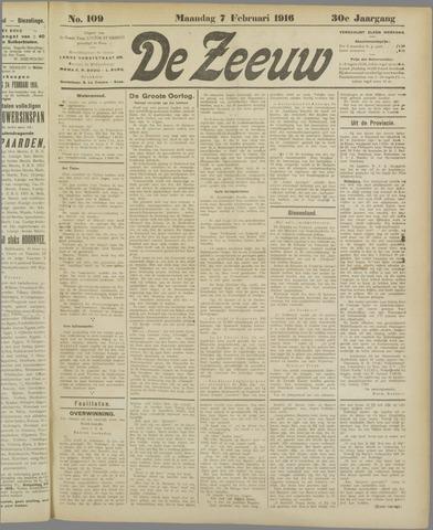 De Zeeuw. Christelijk-historisch nieuwsblad voor Zeeland 1916-02-07