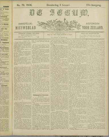 De Zeeuw. Christelijk-historisch nieuwsblad voor Zeeland 1906-01-04