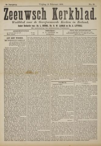 Zeeuwsche kerkbode, weekblad gewijd aan de belangen der gereformeerde kerken/ Zeeuwsch kerkblad 1909-02-19