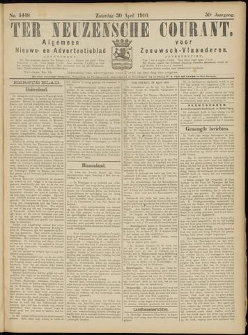 Ter Neuzensche Courant. Algemeen Nieuws- en Advertentieblad voor Zeeuwsch-Vlaanderen / Neuzensche Courant ... (idem) / (Algemeen) nieuws en advertentieblad voor Zeeuwsch-Vlaanderen 1910-04-30
