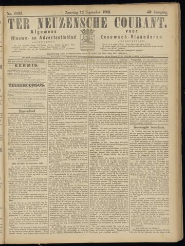 Ter Neuzensche Courant. Algemeen Nieuws- en Advertentieblad voor Zeeuwsch-Vlaanderen / Neuzensche Courant ... (idem) / (Algemeen) nieuws en advertentieblad voor Zeeuwsch-Vlaanderen 1903-09-12
