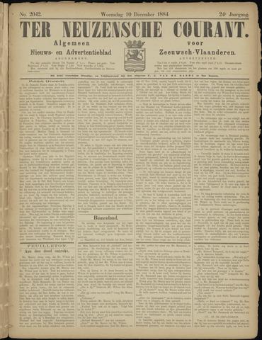 Ter Neuzensche Courant. Algemeen Nieuws- en Advertentieblad voor Zeeuwsch-Vlaanderen / Neuzensche Courant ... (idem) / (Algemeen) nieuws en advertentieblad voor Zeeuwsch-Vlaanderen 1884-12-10