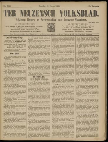 Ter Neuzensch Volksblad. Vrijzinnig nieuws- en advertentieblad voor Zeeuwsch- Vlaanderen / Zeeuwsch Nieuwsblad. Nieuws- en advertentieblad voor Zeeland 1916-01-22