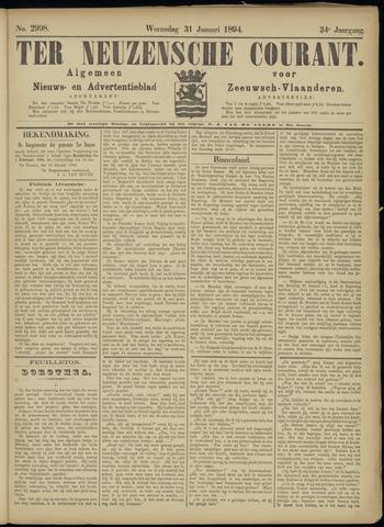 Ter Neuzensche Courant. Algemeen Nieuws- en Advertentieblad voor Zeeuwsch-Vlaanderen / Neuzensche Courant ... (idem) / (Algemeen) nieuws en advertentieblad voor Zeeuwsch-Vlaanderen 1894-01-31