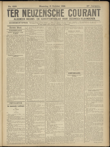 Ter Neuzensche Courant. Algemeen Nieuws- en Advertentieblad voor Zeeuwsch-Vlaanderen / Neuzensche Courant ... (idem) / (Algemeen) nieuws en advertentieblad voor Zeeuwsch-Vlaanderen 1928-10-15