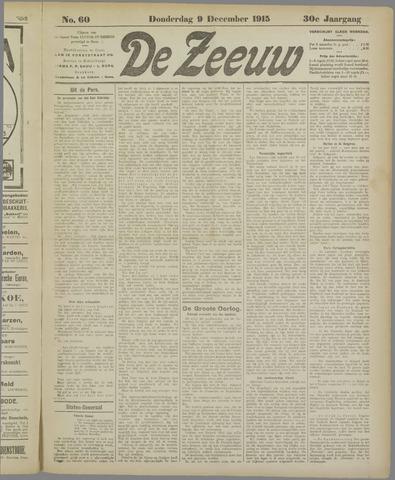 De Zeeuw. Christelijk-historisch nieuwsblad voor Zeeland 1915-12-09