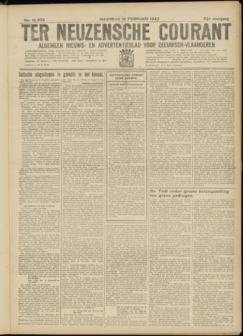 Ter Neuzensche Courant. Algemeen Nieuws- en Advertentieblad voor Zeeuwsch-Vlaanderen / Neuzensche Courant ... (idem) / (Algemeen) nieuws en advertentieblad voor Zeeuwsch-Vlaanderen 1942-02-16
