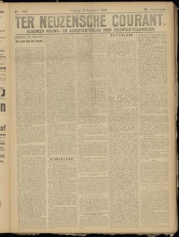 Ter Neuzensche Courant. Algemeen Nieuws- en Advertentieblad voor Zeeuwsch-Vlaanderen / Neuzensche Courant ... (idem) / (Algemeen) nieuws en advertentieblad voor Zeeuwsch-Vlaanderen 1923-01-12