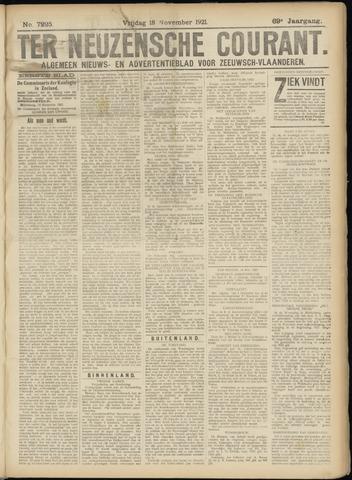 Ter Neuzensche Courant. Algemeen Nieuws- en Advertentieblad voor Zeeuwsch-Vlaanderen / Neuzensche Courant ... (idem) / (Algemeen) nieuws en advertentieblad voor Zeeuwsch-Vlaanderen 1921-11-18