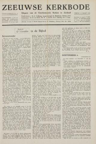 Zeeuwsche kerkbode, weekblad gewijd aan de belangen der gereformeerde kerken/ Zeeuwsch kerkblad 1949-03-18