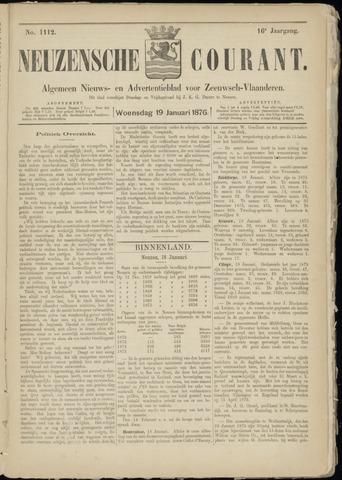 Ter Neuzensche Courant. Algemeen Nieuws- en Advertentieblad voor Zeeuwsch-Vlaanderen / Neuzensche Courant ... (idem) / (Algemeen) nieuws en advertentieblad voor Zeeuwsch-Vlaanderen 1876-01-19