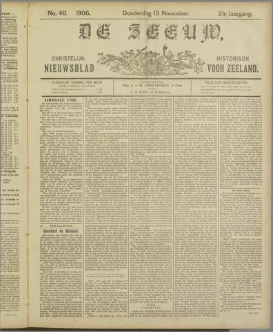 De Zeeuw. Christelijk-historisch nieuwsblad voor Zeeland 1906-11-15