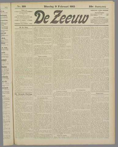 De Zeeuw. Christelijk-historisch nieuwsblad voor Zeeland 1915-02-09