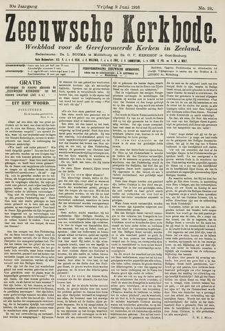 Zeeuwsche kerkbode, weekblad gewijd aan de belangen der gereformeerde kerken/ Zeeuwsch kerkblad 1916-06-09