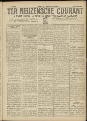 Ter Neuzensche Courant. Algemeen Nieuws- en Advertentieblad voor Zeeuwsch-Vlaanderen / Neuzensche Courant ... (idem) / (Algemeen) nieuws en advertentieblad voor Zeeuwsch-Vlaanderen 1942-02-09
