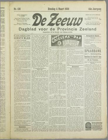 De Zeeuw. Christelijk-historisch nieuwsblad voor Zeeland 1930-03-04