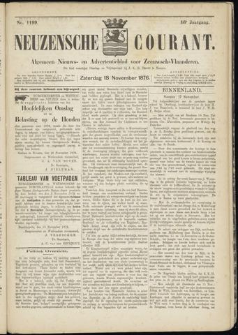 Ter Neuzensche Courant. Algemeen Nieuws- en Advertentieblad voor Zeeuwsch-Vlaanderen / Neuzensche Courant ... (idem) / (Algemeen) nieuws en advertentieblad voor Zeeuwsch-Vlaanderen 1876-11-18