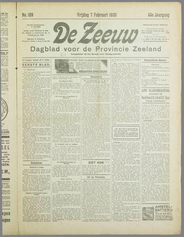 De Zeeuw. Christelijk-historisch nieuwsblad voor Zeeland 1930-02-07