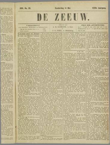 De Zeeuw. Christelijk-historisch nieuwsblad voor Zeeland 1891-05-14