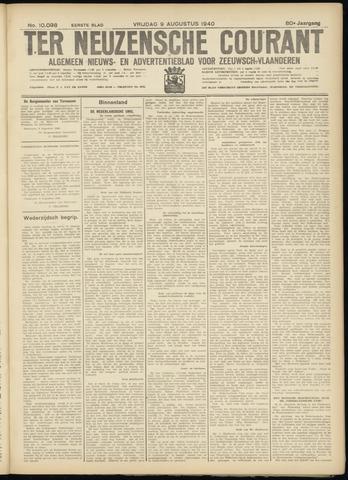 Ter Neuzensche Courant. Algemeen Nieuws- en Advertentieblad voor Zeeuwsch-Vlaanderen / Neuzensche Courant ... (idem) / (Algemeen) nieuws en advertentieblad voor Zeeuwsch-Vlaanderen 1940-08-09