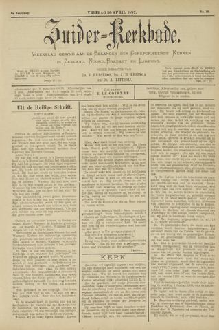 Zuider Kerkbode, Weekblad gewijd aan de belangen der gereformeerde kerken in Zeeland, Noord-Brabant en Limburg. 1897-04-30