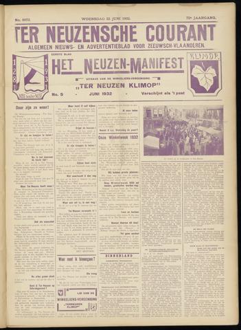 Ter Neuzensche Courant. Algemeen Nieuws- en Advertentieblad voor Zeeuwsch-Vlaanderen / Neuzensche Courant ... (idem) / (Algemeen) nieuws en advertentieblad voor Zeeuwsch-Vlaanderen 1932-06-22