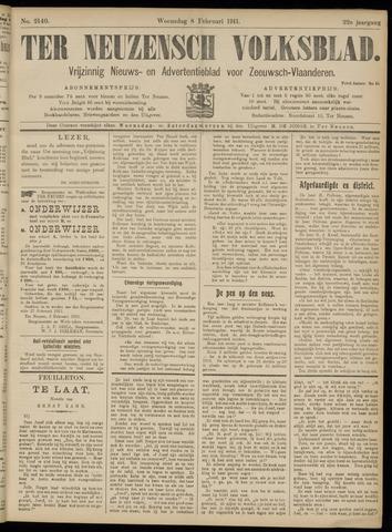 Ter Neuzensch Volksblad. Vrijzinnig nieuws- en advertentieblad voor Zeeuwsch- Vlaanderen / Zeeuwsch Nieuwsblad. Nieuws- en advertentieblad voor Zeeland 1911-02-08
