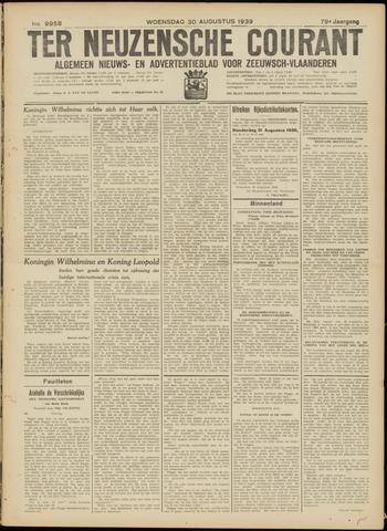 Ter Neuzensche Courant. Algemeen Nieuws- en Advertentieblad voor Zeeuwsch-Vlaanderen / Neuzensche Courant ... (idem) / (Algemeen) nieuws en advertentieblad voor Zeeuwsch-Vlaanderen 1939-08-30