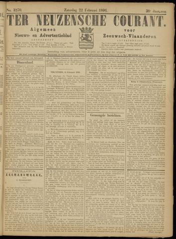 Ter Neuzensche Courant. Algemeen Nieuws- en Advertentieblad voor Zeeuwsch-Vlaanderen / Neuzensche Courant ... (idem) / (Algemeen) nieuws en advertentieblad voor Zeeuwsch-Vlaanderen 1896-02-22