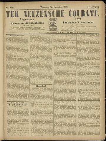 Ter Neuzensche Courant. Algemeen Nieuws- en Advertentieblad voor Zeeuwsch-Vlaanderen / Neuzensche Courant ... (idem) / (Algemeen) nieuws en advertentieblad voor Zeeuwsch-Vlaanderen 1891-11-25
