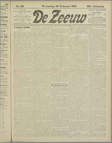 De Zeeuw. Christelijk-historisch nieuwsblad voor Zeeland 1915-02-10