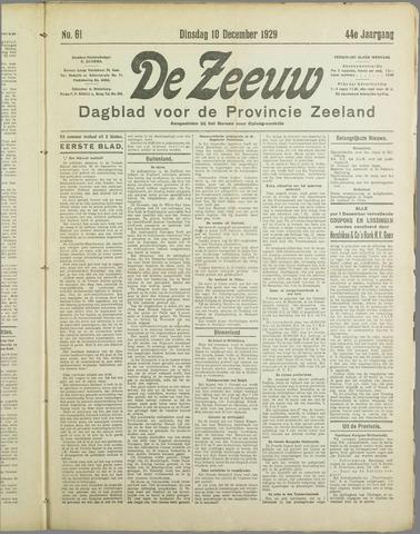 De Zeeuw. Christelijk-historisch nieuwsblad voor Zeeland 1929-12-10