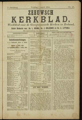 Zeeuwsche kerkbode, weekblad gewijd aan de belangen der gereformeerde kerken/ Zeeuwsch kerkblad 1904-04-01
