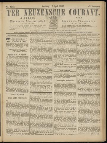 Ter Neuzensche Courant. Algemeen Nieuws- en Advertentieblad voor Zeeuwsch-Vlaanderen / Neuzensche Courant ... (idem) / (Algemeen) nieuws en advertentieblad voor Zeeuwsch-Vlaanderen 1902-04-12