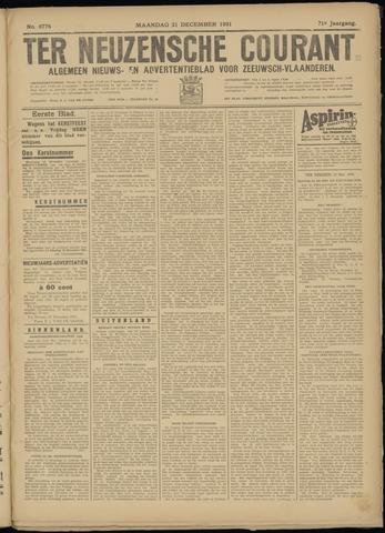 Ter Neuzensche Courant. Algemeen Nieuws- en Advertentieblad voor Zeeuwsch-Vlaanderen / Neuzensche Courant ... (idem) / (Algemeen) nieuws en advertentieblad voor Zeeuwsch-Vlaanderen 1931-12-21