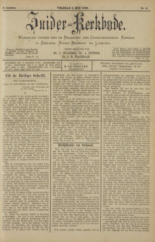 Zuider Kerkbode, Weekblad gewijd aan de belangen der gereformeerde kerken in Zeeland, Noord-Brabant en Limburg. 1899-05-05