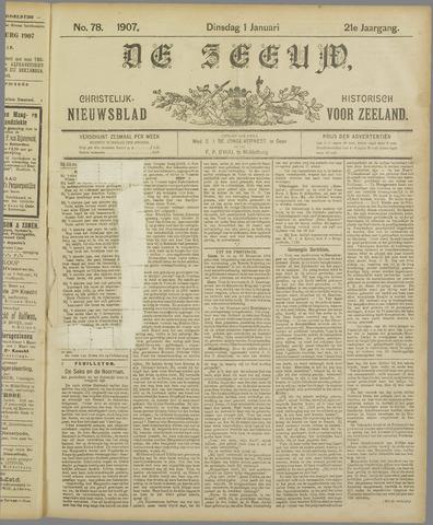 De Zeeuw. Christelijk-historisch nieuwsblad voor Zeeland 1907