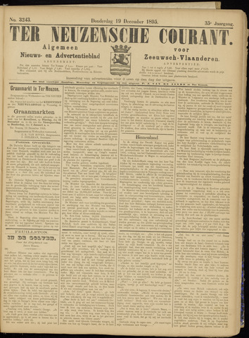 Ter Neuzensche Courant. Algemeen Nieuws- en Advertentieblad voor Zeeuwsch-Vlaanderen / Neuzensche Courant ... (idem) / (Algemeen) nieuws en advertentieblad voor Zeeuwsch-Vlaanderen 1895-12-19