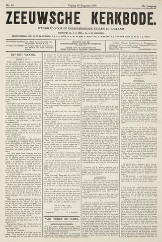 Zeeuwsche kerkbode, weekblad gewijd aan de belangen der gereformeerde kerken/ Zeeuwsch kerkblad 1939-08-18
