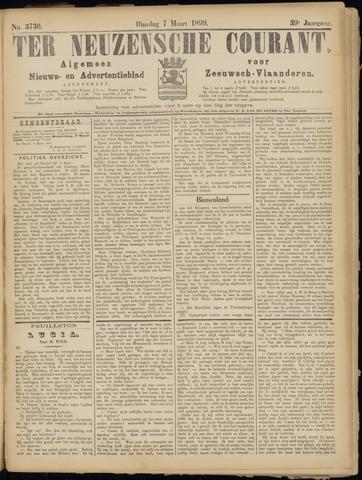 Ter Neuzensche Courant. Algemeen Nieuws- en Advertentieblad voor Zeeuwsch-Vlaanderen / Neuzensche Courant ... (idem) / (Algemeen) nieuws en advertentieblad voor Zeeuwsch-Vlaanderen 1899-03-07